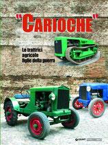 CARIOCHE - LE TRATTRICI AGRICOLE FIGLIE DELLA GUERRA