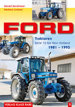Ford-Traktoren Serie 10 bis New Holland 1981 -1995  Band 3