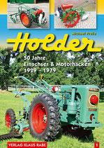 Holder 50 Jahre Einachser und Motorhacken 1929 – 1979