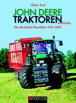 John Deere Traktoren im Einsatz - die deutschen Baureihen