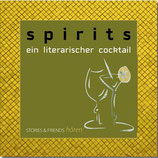 Spirits: Ein literarischer Cocktail (1 CD)