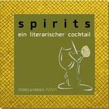 Spirits: Ein literarischer Cocktail (1 CD)