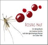 Rositas Haut nach der Romanvorlage von Esther Vilar (mp3 CD)
