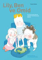 Lily, Ben ve Omid in Türkisch