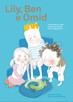 Lily, Ben e Omid in Italienisch