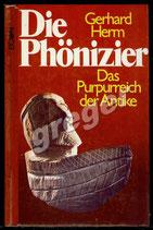 Die Phönizier  Durch das Purpurreich der Antike von Gerhard Herm