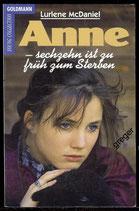TB Anne- sechzehn ist zu früh zum Sterben von Lurlene McDaniel