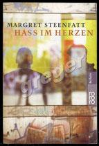 Hass im Herzen von Margret Steenfatt