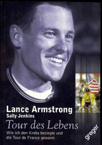 Lance Armstrong  Tour des Lebens von Sally Jenkins