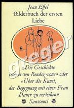 Bilderbuch der ersten Liebe von Jean Effel