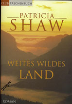 TB  Weites wildes Land von Patricia Shaw