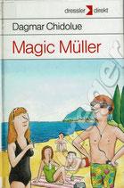 Magic Müller von Dagmar Chidolue