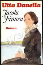 Jacobs Frauen  - Roman von Utta Danella
