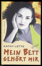 Mein Bett gehört mir von Lette Kathy
