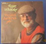 LP Roger Whittaker - Ein Glück das es dich gibt