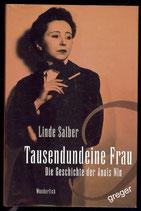 Tausendundeine Frau  Die Geschichte der Anais Nin von Salber Linde