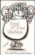 Trink & Trost Büchlein   Verse   Deutsche Hausbücherei