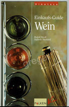 Einkaufs-Guide Wein von Rudolf Knoll/Sieglinde Hiestand