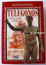 Telegonos. Sohn der Liebe   Kneifel, Hanns