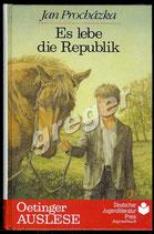 Es lebe die Republik von  Jan Procházka