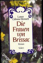 Die Frauen von Brissac von Gilmour-Bennett, Laura