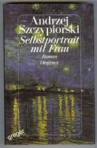 Selbstportrait mit Frau von Szczypiorski Andrzej