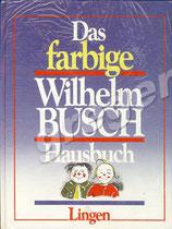 Das farbige Wilhelm Busch Hausbuch
