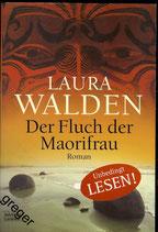 TB  Der Fluch der Maorifrau von Laura Walden
