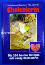 Cholesterin. Die 200 besten Rezepte mit wenig Cholesterin.