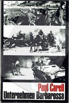 Unternehmen Barbarossa - Paul Carell