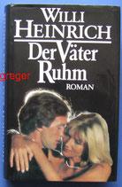 Der Väter Ruhm von Heinrich, Willi