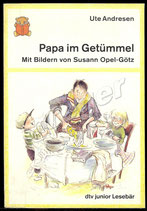 Papa im Getümmel von Ute Andresen