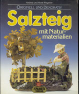 Salzteig mit Naturmaterialien von Andrea und Horst Wegener