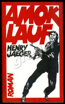 Amok Lauf von Henry Jaeger