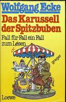 Das Karussell der Spitzbuben von Ecke, Wolfgang