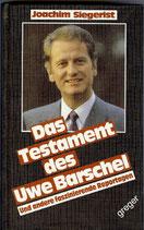 Das Testament des Uwe Barschel von Joachim Siegerist