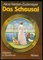 Das Scheusal - Roman in Grossdruck von Herdan-Zuckmayer