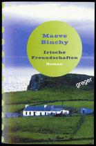 TB Irische Freundschaften von Maeve Binchy