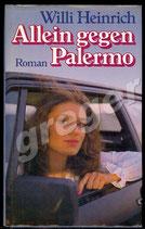 Allein gegen Palermo von Willi Heinrich