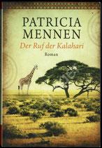 Der Ruf der Kalahari von Patricia Mennen