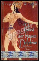 Palast der blauen Delphine