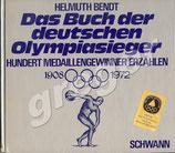 Das Buch der deutschen Olympiasieger von Bendt, Helmuth  Hrsg.