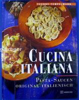 Cucina Italiana - Pastasaucen original italienisch von Tempelmann, Yvonne