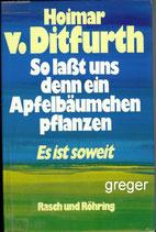 So laßt und ein Apfelbäumchen pflanzen von Hoimar V. Ditfurth