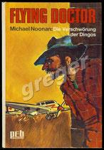 Flying Doctor Wettlauf mit der Zeit von Michael Noonan