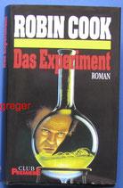 Das Experiment von Cook, Robin
