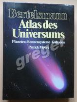 Bertelsmann Atlas des Universums von Moore, Patrick