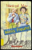 Monis Freund   von Manfred Mai