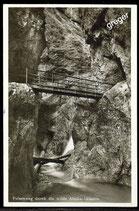 AK Felsenweg durch die wilde Almbach-Klamm  62/10