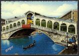 AK Venezia Die Rialto Brücke    z17